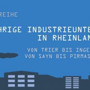 Vortrag über die historisch gewachsene Industrielandschaft von Rheinland-Pfalz von Dr. Ute Engelen