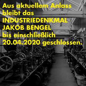 Industriedenkmal bis 20.04.2020 geschlossen