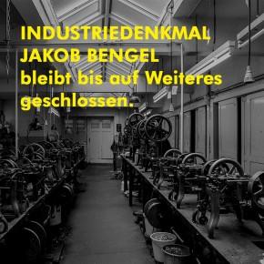 Industriedenkmal und Villa Bengel bis auf Weiteres geschlossen